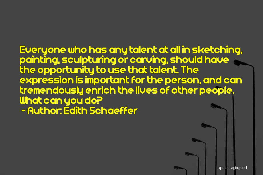 Sketching Quotes By Edith Schaeffer