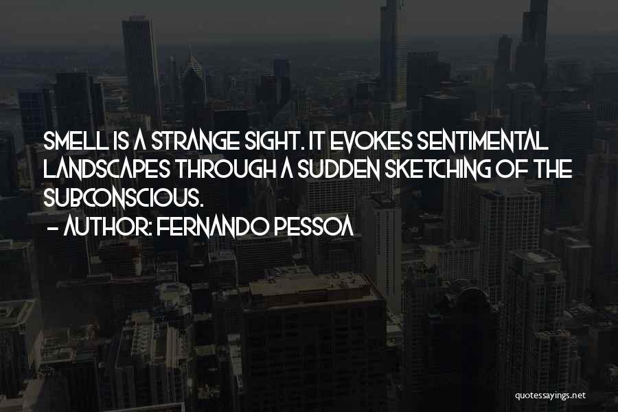 Sketching Quotes By Fernando Pessoa