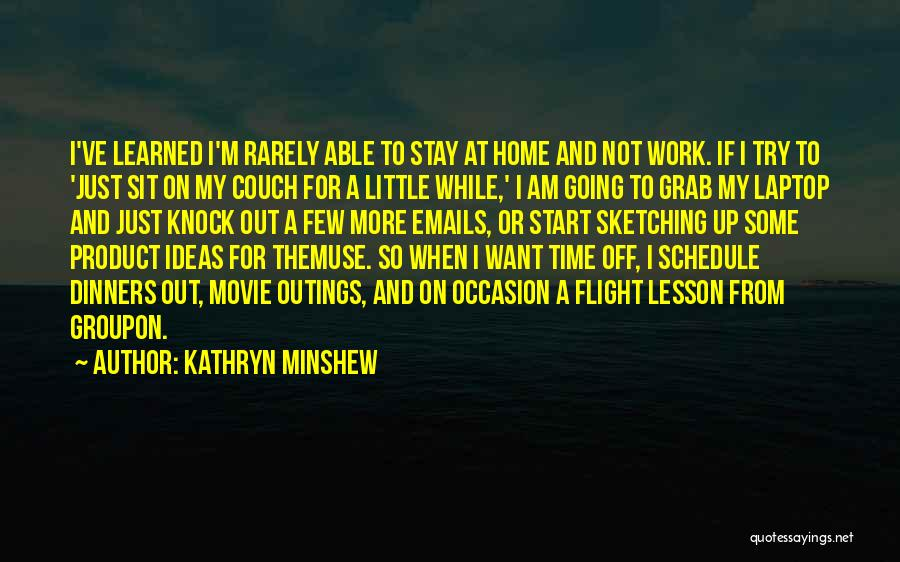 Sketching Quotes By Kathryn Minshew
