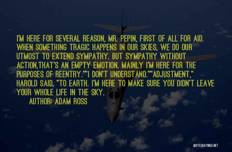 Skies Quotes By Adam Ross