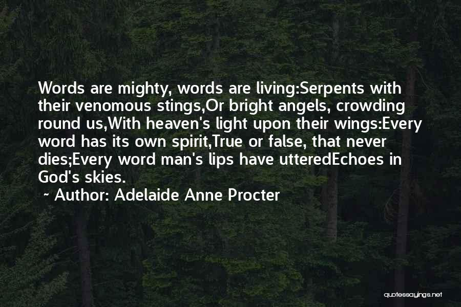Skies Quotes By Adelaide Anne Procter