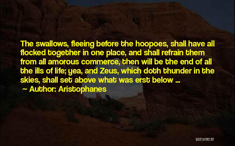 Skies Quotes By Aristophanes