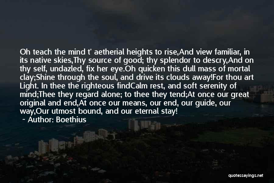 Skies Quotes By Boethius