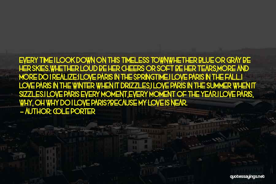 Skies Quotes By Cole Porter
