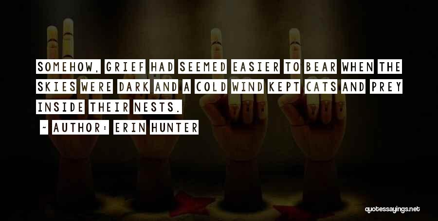 Skies Quotes By Erin Hunter