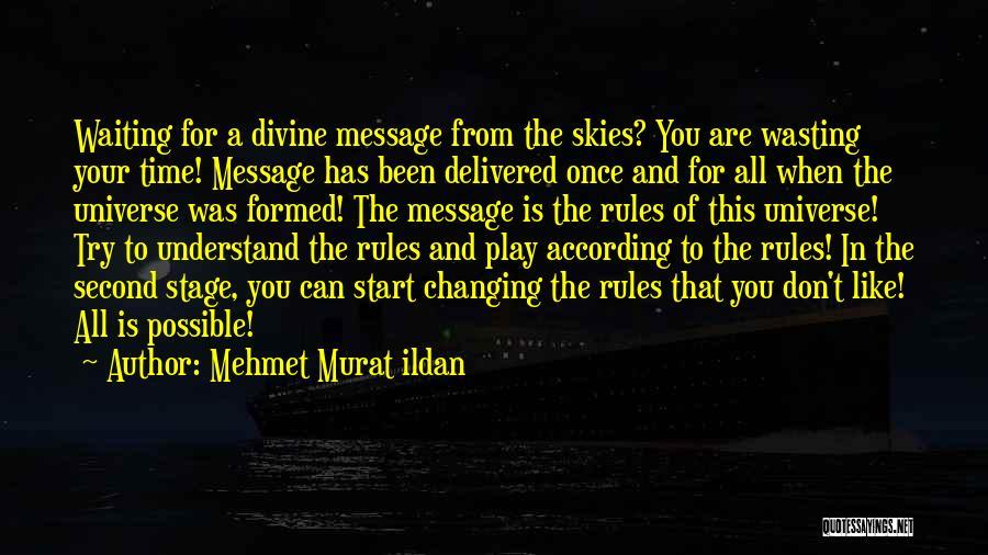 Skies Quotes By Mehmet Murat Ildan