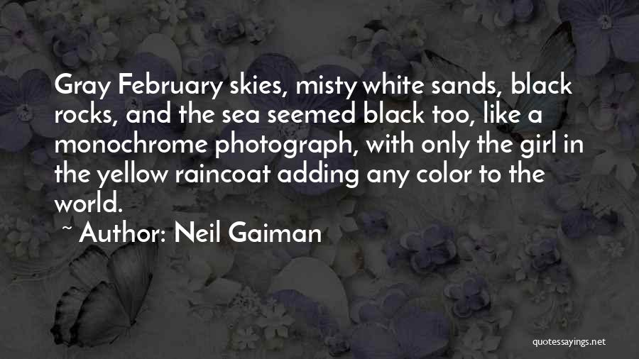 Skies Quotes By Neil Gaiman