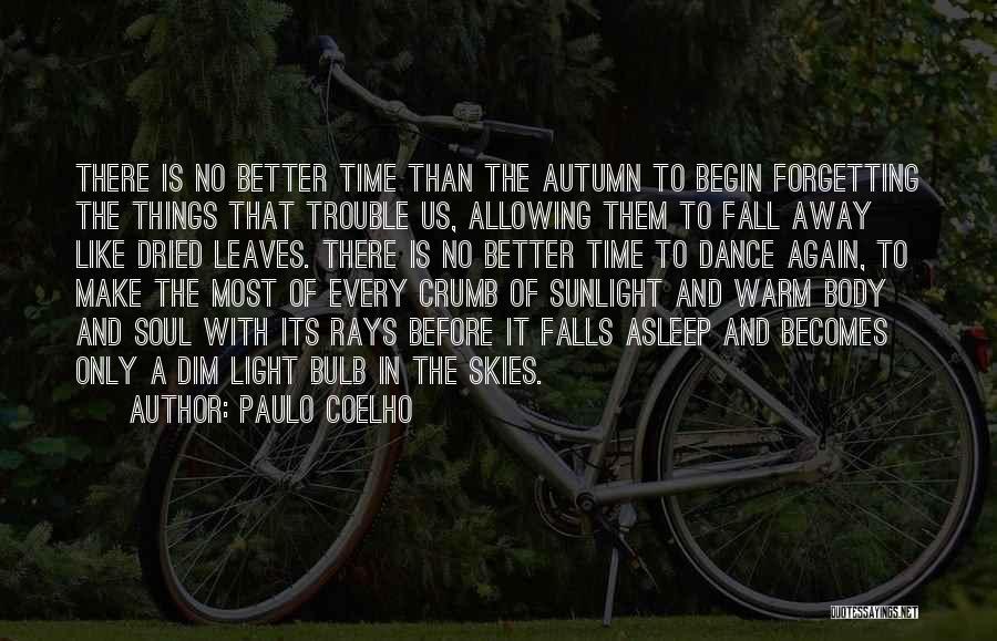 Skies Quotes By Paulo Coelho