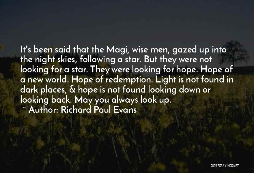 Skies Quotes By Richard Paul Evans