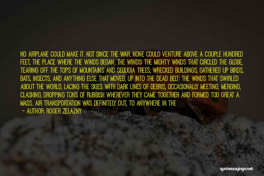 Skies Quotes By Roger Zelazny