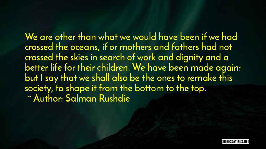Skies Quotes By Salman Rushdie