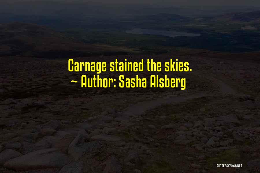 Skies Quotes By Sasha Alsberg