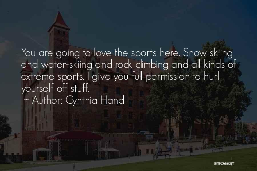 Skiing Funny Quotes By Cynthia Hand