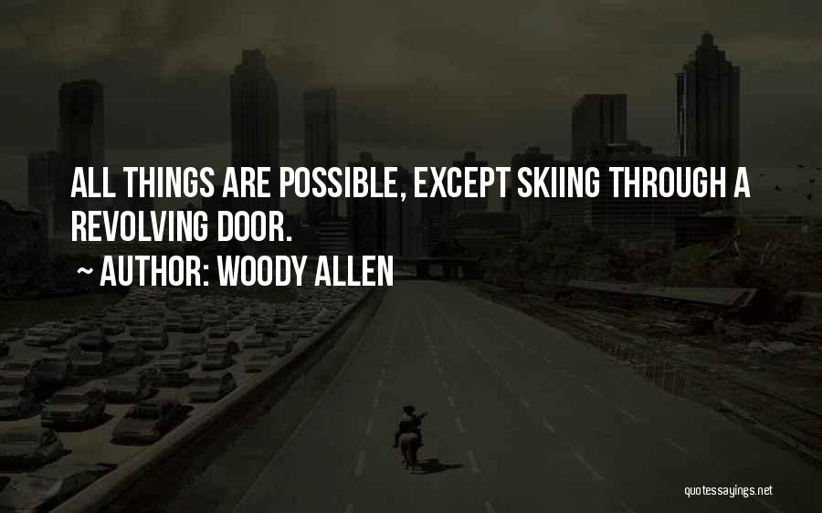 Skiing Funny Quotes By Woody Allen