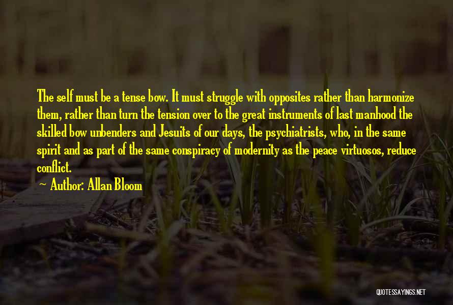 Skilled Quotes By Allan Bloom