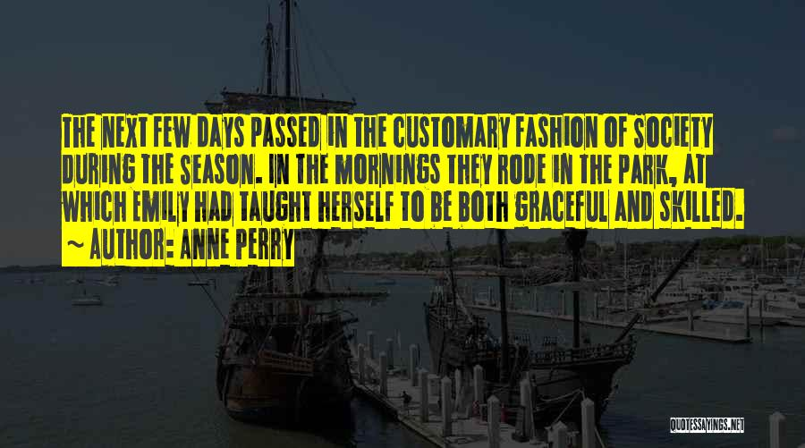 Skilled Quotes By Anne Perry