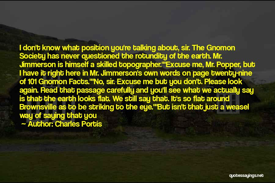 Skilled Quotes By Charles Portis