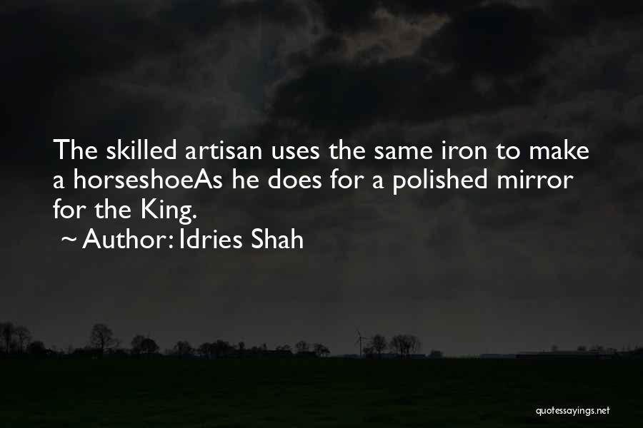Skilled Quotes By Idries Shah