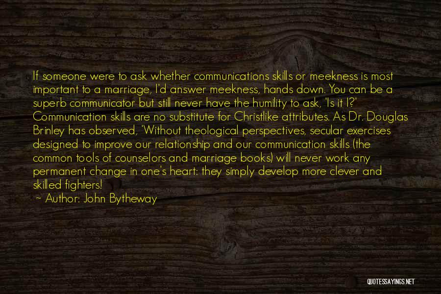 Skilled Quotes By John Bytheway