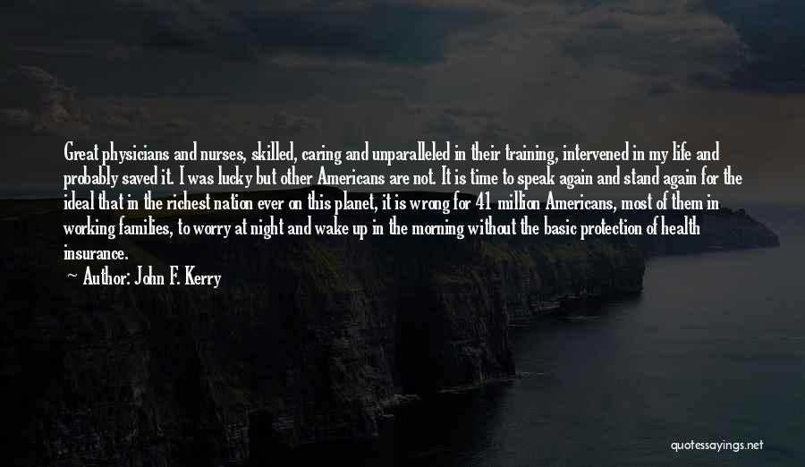 Skilled Quotes By John F. Kerry