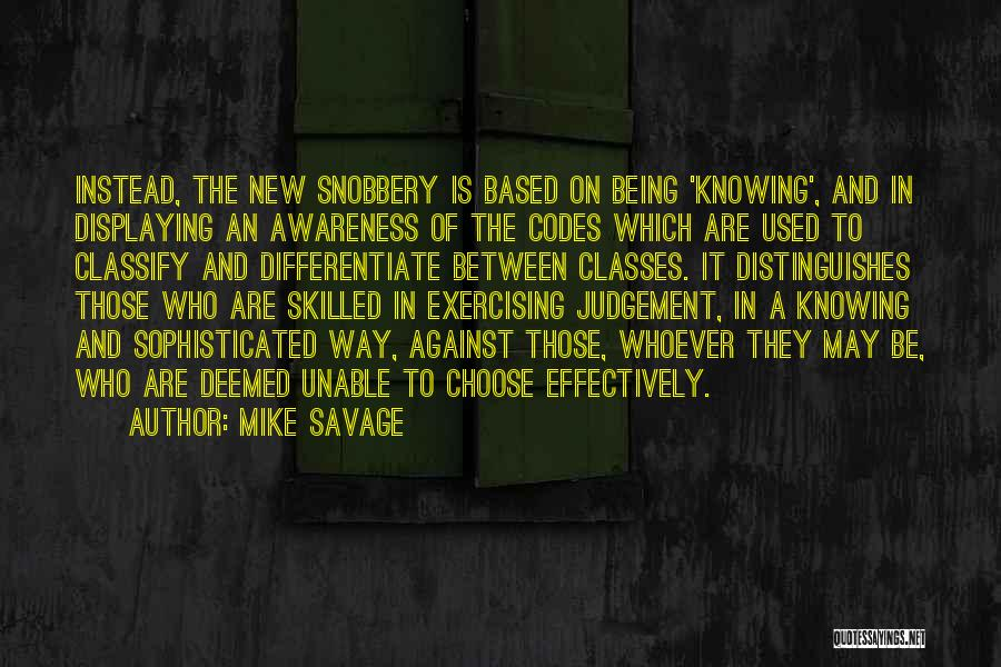 Skilled Quotes By Mike Savage