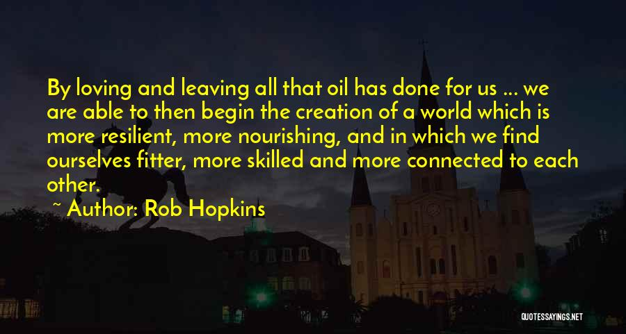 Skilled Quotes By Rob Hopkins