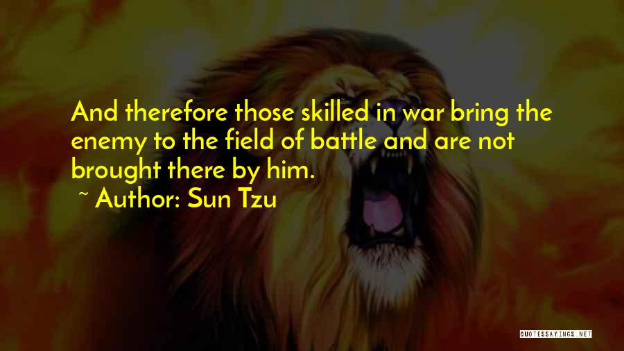 Skilled Quotes By Sun Tzu