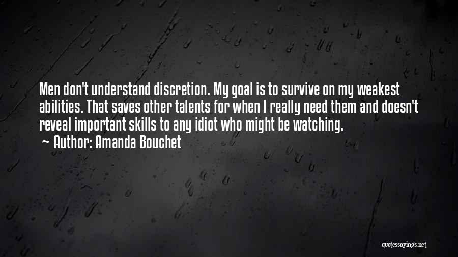 Skills And Abilities Quotes By Amanda Bouchet