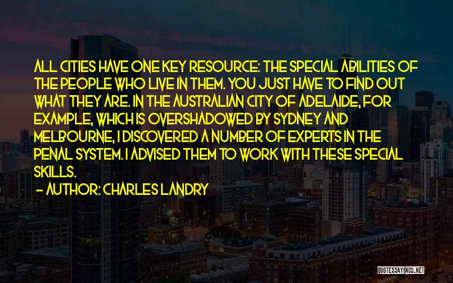 Skills And Abilities Quotes By Charles Landry