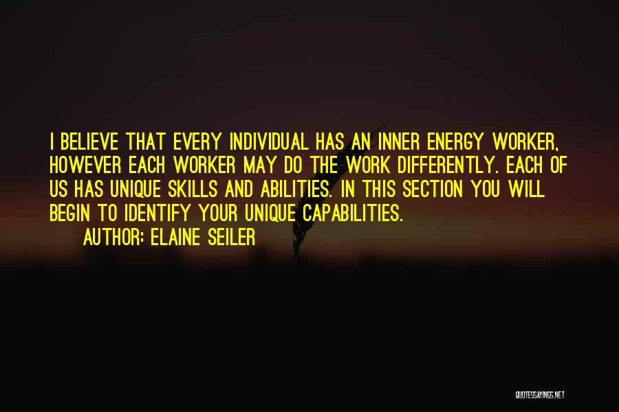 Skills And Abilities Quotes By Elaine Seiler