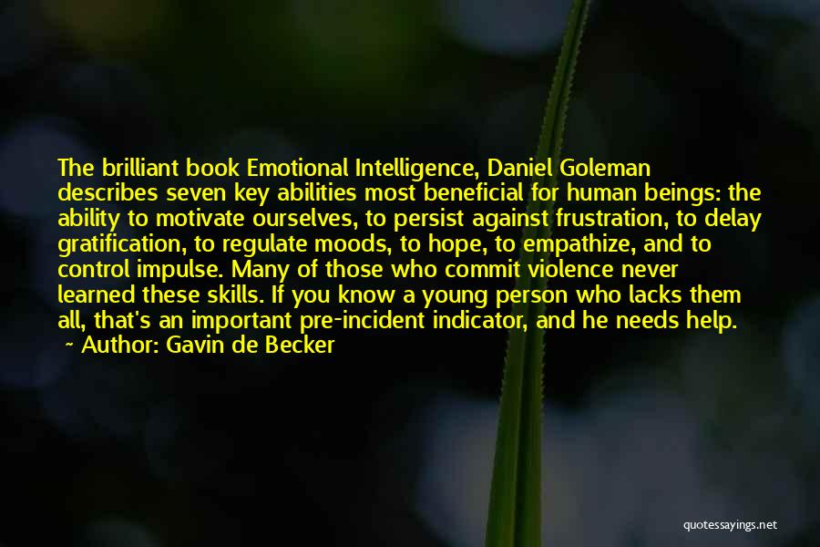 Skills And Abilities Quotes By Gavin De Becker