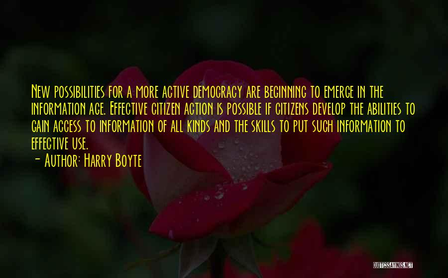 Skills And Abilities Quotes By Harry Boyte