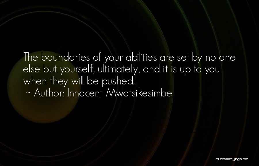 Skills And Abilities Quotes By Innocent Mwatsikesimbe