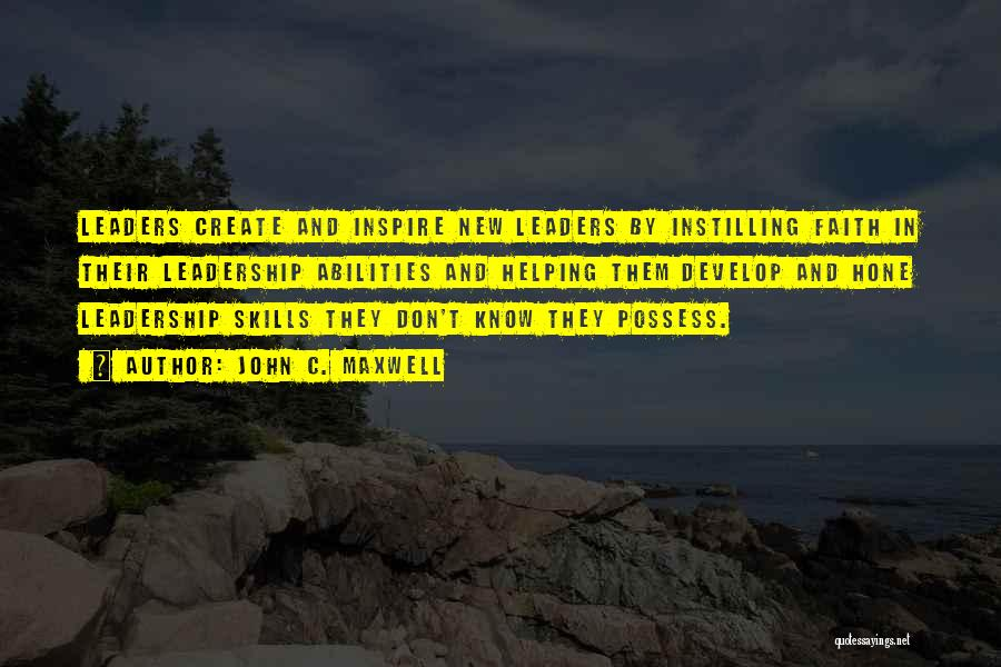 Skills And Abilities Quotes By John C. Maxwell