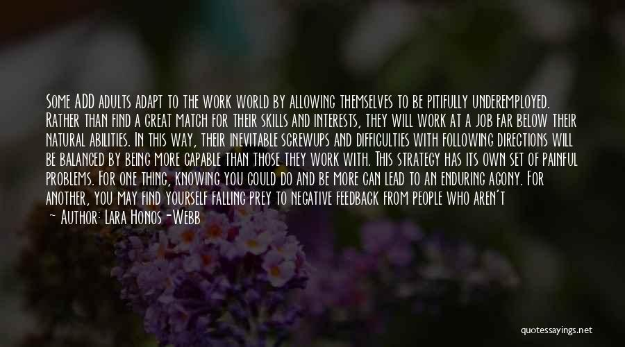 Skills And Abilities Quotes By Lara Honos-Webb