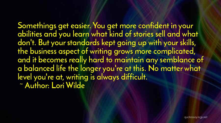 Skills And Abilities Quotes By Lori Wilde