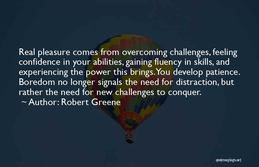 Skills And Abilities Quotes By Robert Greene