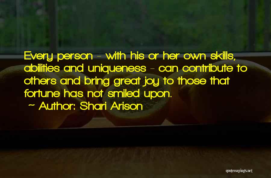 Skills And Abilities Quotes By Shari Arison