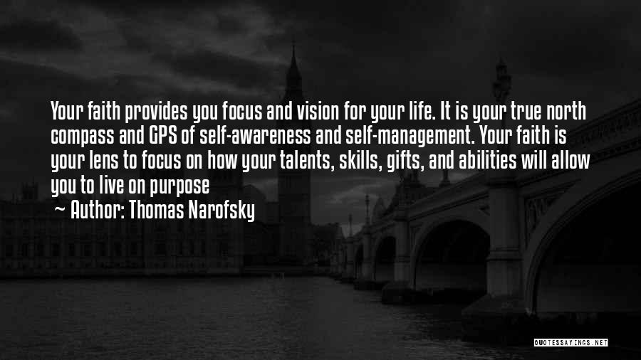 Skills And Abilities Quotes By Thomas Narofsky