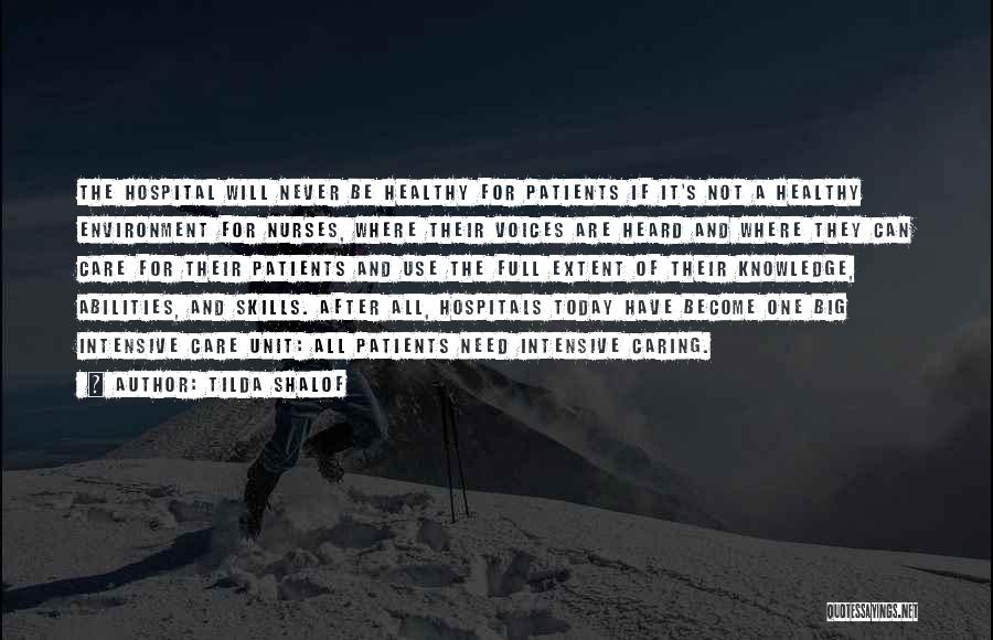 Skills And Abilities Quotes By Tilda Shalof
