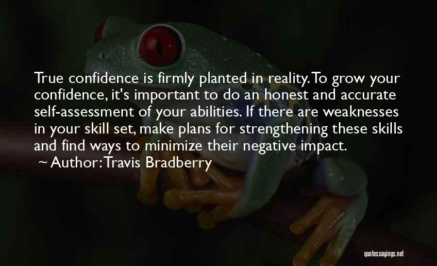 Skills And Abilities Quotes By Travis Bradberry