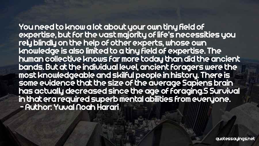 Skills And Abilities Quotes By Yuval Noah Harari
