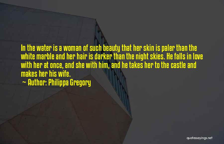 Skin Get Darker Quotes By Philippa Gregory