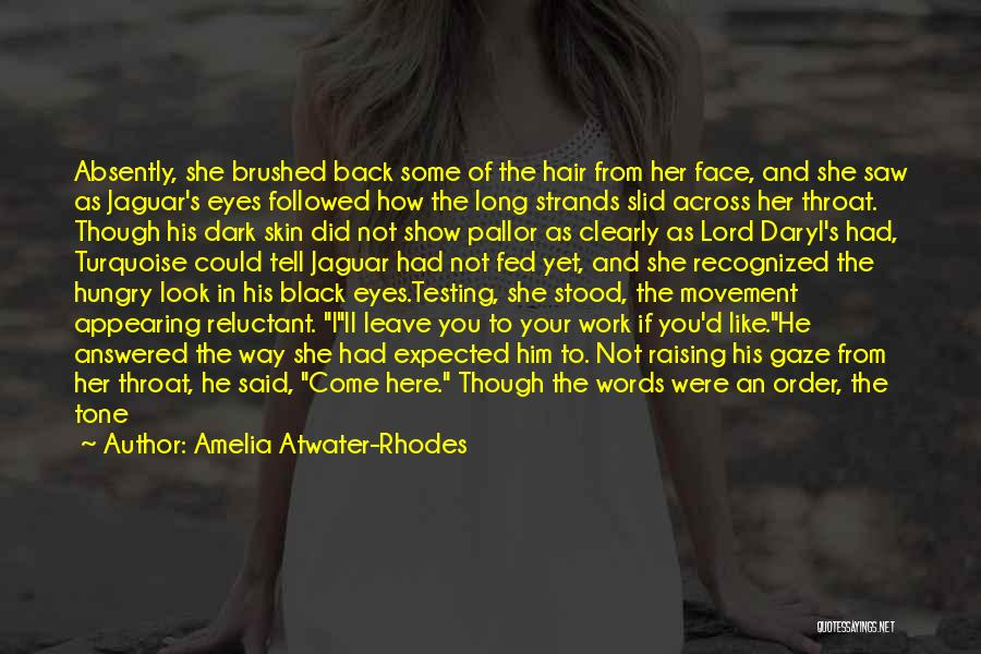 Skin Tone Quotes By Amelia Atwater-Rhodes