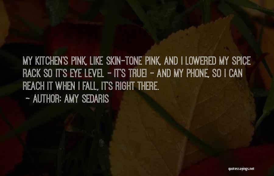 Skin Tone Quotes By Amy Sedaris