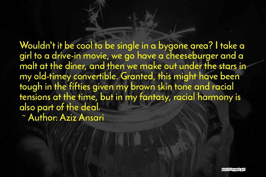 Skin Tone Quotes By Aziz Ansari