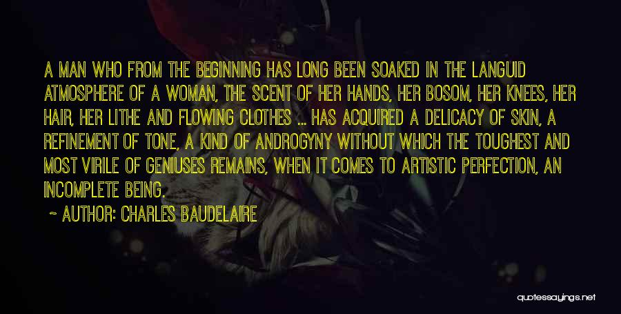 Skin Tone Quotes By Charles Baudelaire