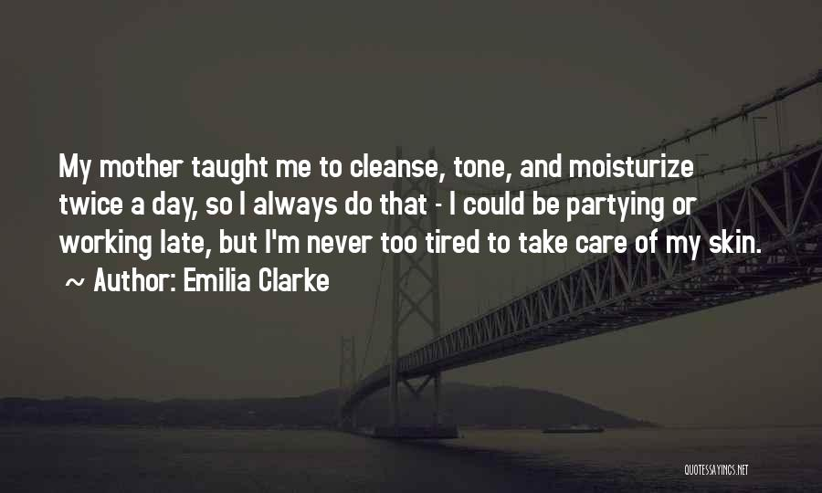 Skin Tone Quotes By Emilia Clarke