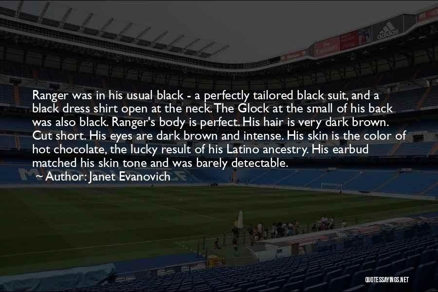 Skin Tone Quotes By Janet Evanovich