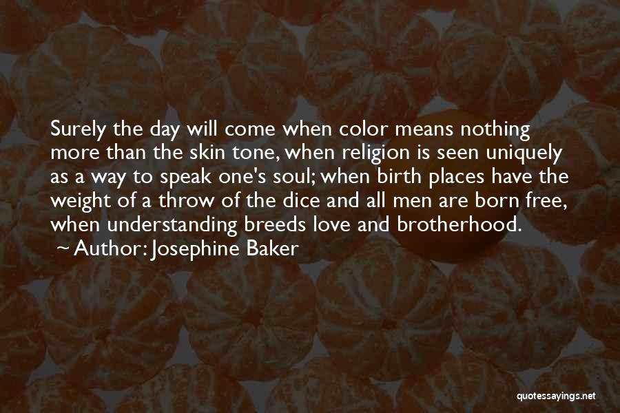Skin Tone Quotes By Josephine Baker
